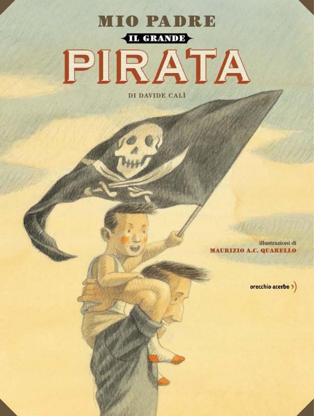 Mio padre il grande pirata